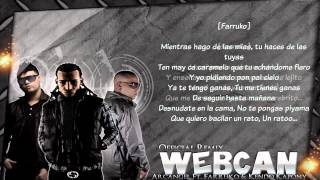 Webcam (REMIX) (Con Letra) Arcangel Ft. Kendo Kapony & Farruko (Original) Letra/Lyrics