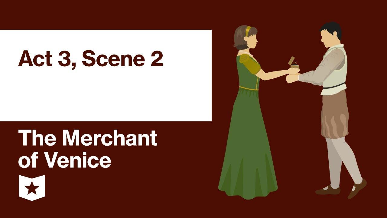 The Merchant Of Venice By William Shakespeare Act 3 Scene 2 Youtube Macbeth 1 Explanation