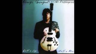 Watch George Thorogood  The Destroyers I Dont Trust Nobody video