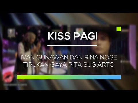 Ivan Gunawan dan Rina Nose Tirukan Gaya Rita Sugiarto - Kiss Pagi