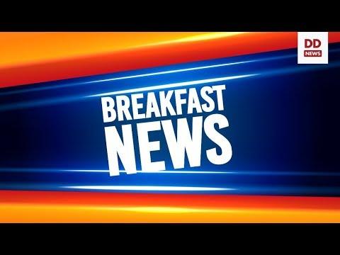 Breakfast News: Today's top news headlines in English
