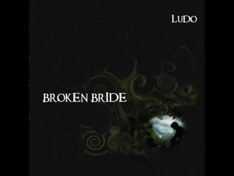 Ludo - Broken Bride Full HQ mp3