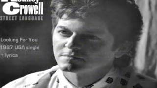 Watch Rodney Crowell Looking For You video