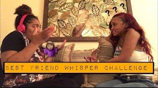 Best Friend WHISPER CHALLENGE*** | FUNNIEST ONE EVER !| BRITT & LIYAH