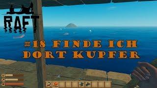 Raft #18 // Insel der Hoffnung