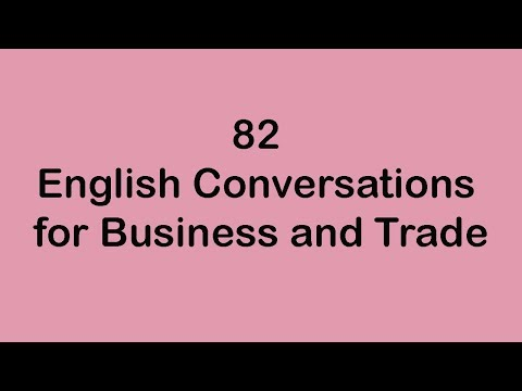82 English Conversations for Business and Trade