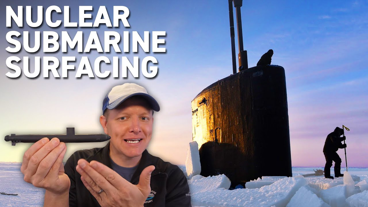 How to Surface a Submarine in the Arctic Ocean  - Smarter Every Day 260