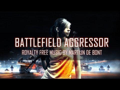 Battlefield Aggressor - Royalty Free Music