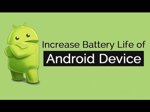 10 Tips How To Improve Battery Life Of Android Smartphone ...