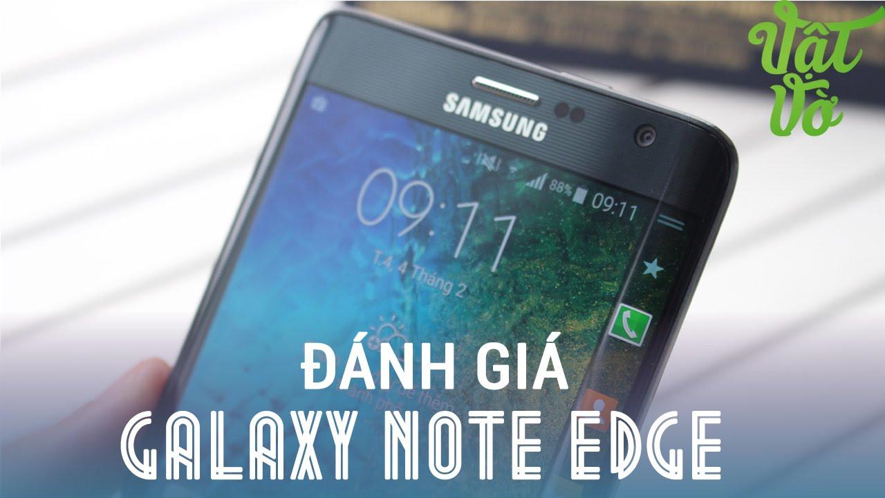 [Review dạo] Đánh giá chi tiết Samsung Galaxy Note Edge – đáng mua hay không ?