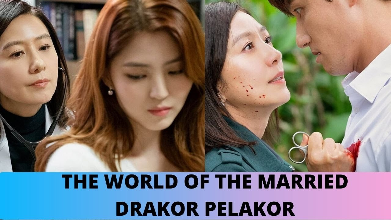 DRAMA PELAK0R - THE WORLD OF THE MARRIED - DRAKOR RATING TERTINGGI APRIL 2020