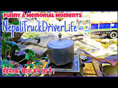 A Day of Nepali Truck Driver : Part 2
