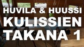Huvila & Huussi (K10, J5) | Kulissien takana 1