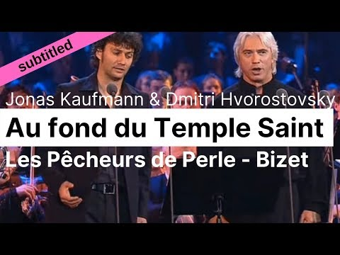 Opera Lyrics - Jonas Kaufmann, Dmitri Hvorostovsky ♪ Pearl Fishers Duet (Bizet) ♪ French & English