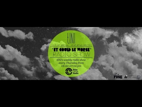 TINI - It Could Be Worse - Live Radioshow #7 - 23|08|12 - Guestmix - Seb Sito (fuse) Edition