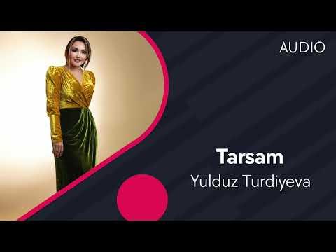 Yulduz Turdiyeva - Tarsam