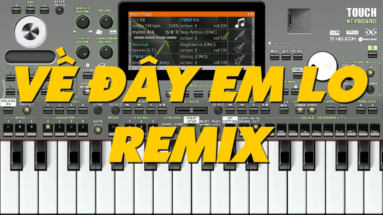 Về Đây Em Lo Remix - SET DJ V3 KHP