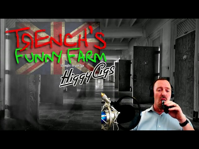 Trench's Funny Farm:UK Edition- 22/5/2018 - Live vaping and vape related chat, news, reviews and fun