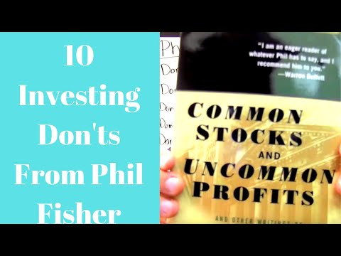 Investing In Stocks: 10 Investing Don'ts From Phil Fisher
