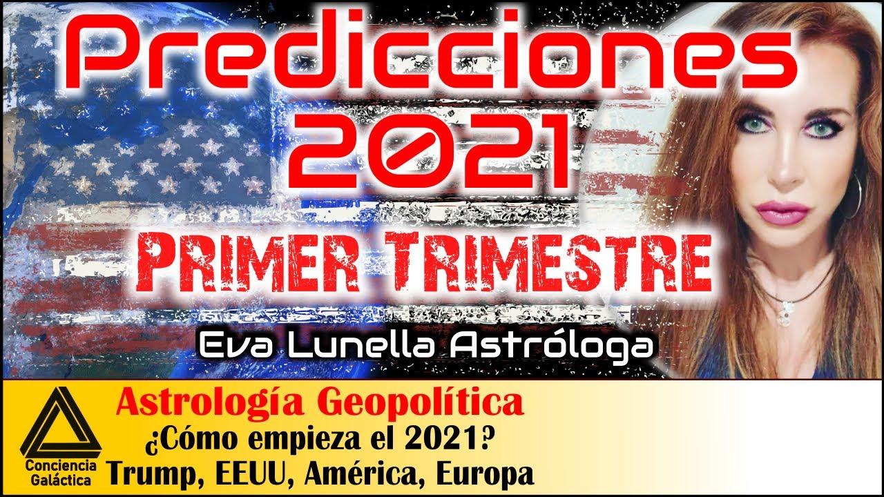 Predicciones 2021, Primer Trimestre: Eva Lunella Astrología Geopolitica