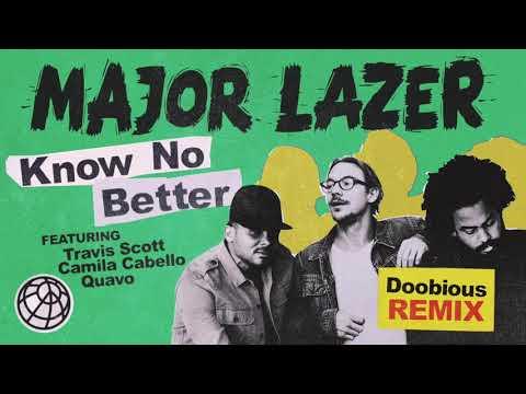 Major Lazer  Know No Better feat Travis Scott, Camila Cabello & Quavo Doobious Remix
