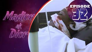 Madior Ak Dior - Épisode 32 [Saison 01]