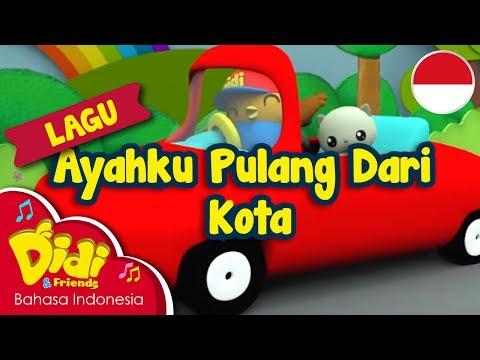 Lagu Anak-Anak Indonesia | Didi & Friends | Ayahku Pulang Dari Kota