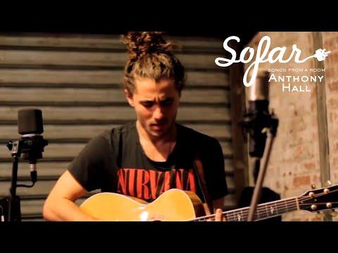 Anthony Hall - Emotional   Sofar NYC