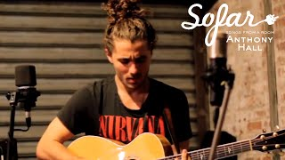 Anthony Hall - Emotional | Sofar NYC