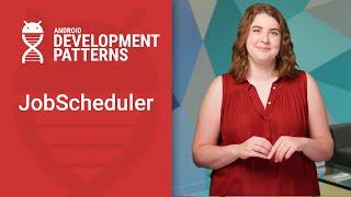 Background work with JobScheduler (Android Development Patterns S3 Ep 12)