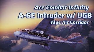 Ace Combat Infinity | Lv.20 A-6E | Lv.5 (4)UGB | Alps Air Corridor