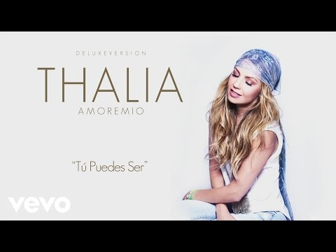 Thal�a - T� Puedes Ser (Cover Audio)