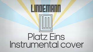 Lindemann - Platz Eins intrumental cover