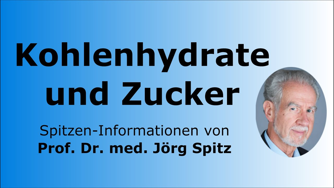 Download Kohlenhydrate und Zucker Stoffwechsel - Prof. Dr. med. Jörg Spitz - Spitzen-Informationen