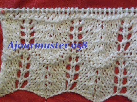 Ajourmuster 058*Stricken lernen*Muster für Pullover*Mütze*Kreativ Tutorial Handarbeit