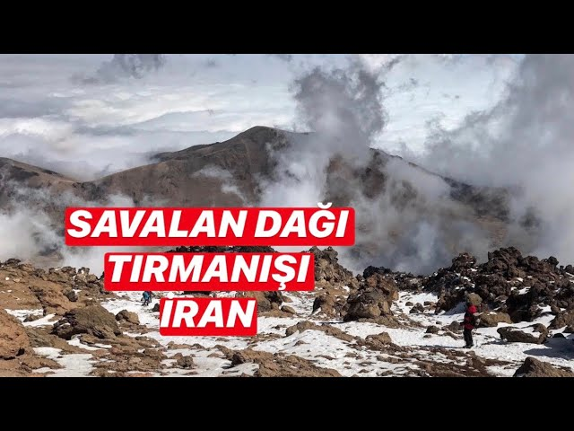 Savalan (Sabalan) Dağı Tırmanışı / Climbing Mount Savalan (with English subtitles)