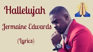Hallelujah - Jermaine Edwards (Lyrics) || Havii Berry
