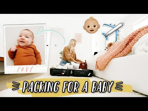 HOW WE PACK FOR A TRIP WITH A BABY!! - YouTube
