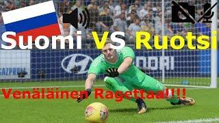 Suomi VS Ruotsi #8 Fifa 18 | Venäläinen Ragettaa!!!!