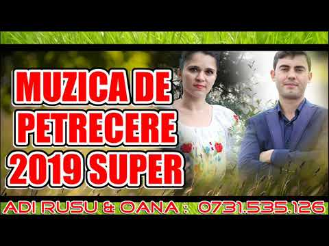 Muzica De Petrecere 2019 Super Program Cea Mai Ascultata Muzica De