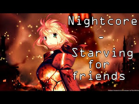 [Nightcore/lyrics #1] Starving for Friends - Slaves