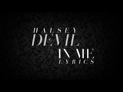 Devil In Me - Halsey (Lyrics)