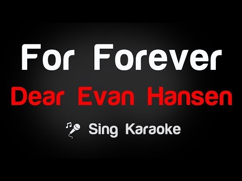 Dear Evan Hansen - For Forever Karaoke Lyrics