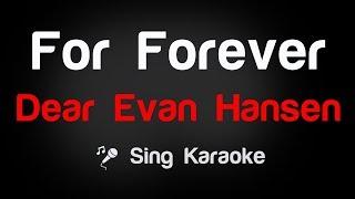 Dear Evan Hansen - For Forever Karaoke Lyrics