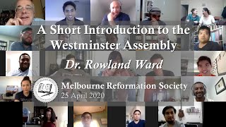 A Short Introduction to the Westminster Assembly