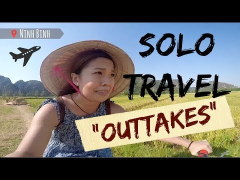 """SOLO TRAVELLING IN HANOI """"OUTTAKES"""""""