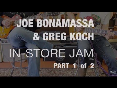 Joe Bonamassa & Greg Koch In-Store Jam (Part 1 of 2)  •  Wildwood Guitars