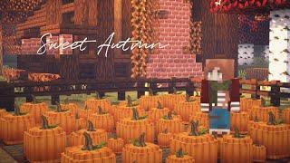 Minecraft | Sweet Autumn