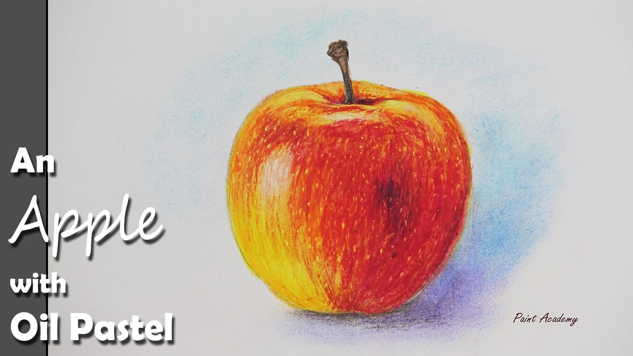 how to paint an apple with oil pastel color step by step youtube