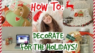 How To: Decorate for the Holidays! Thumbnail
